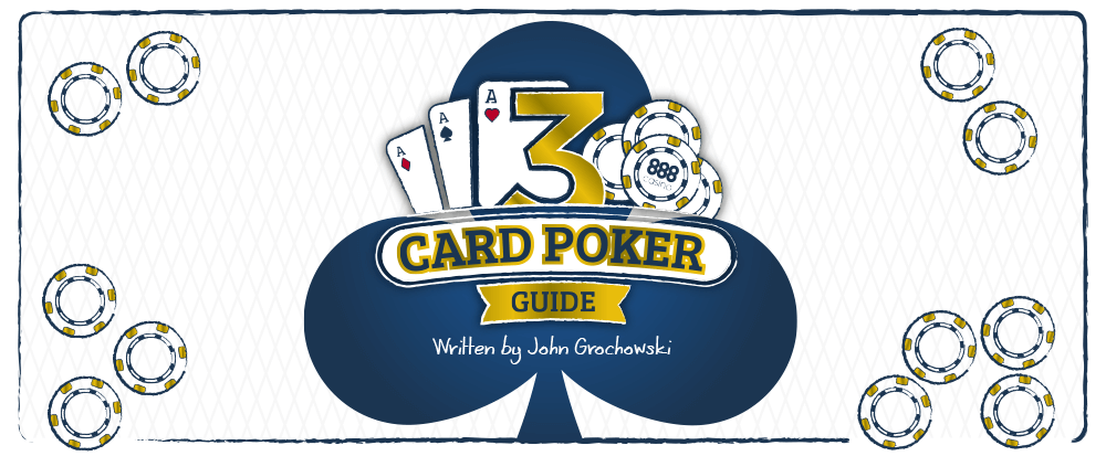 3 Card Poker strategy Guide