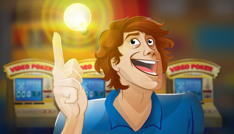 "video poker player with a lit light bulb over his head and a ""eureka"" type look on his face"